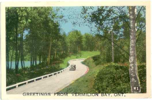 Road Scene, Greetings from Vermilion Bay, Ontario, Canada, PECO White Border