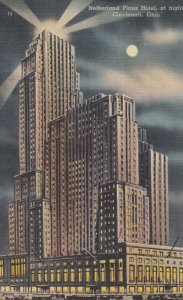 CINCINNATI , Ohio , 1930-40s ; Netherland Plaza Hotel at night