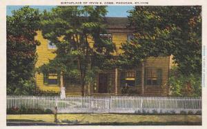 Birthplace of Irvin S. Cobb, Paducah,  Kentucky, 30-40s
