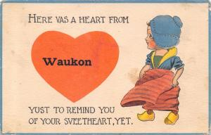 Here is a Heart from Waukon Iowa~To Remind You of Your Sweetheart~1914 PC