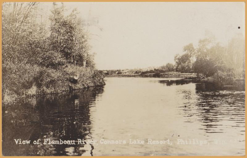 Phillips, WIS., View of Flambeau River, Connors Lake Resort - 1924