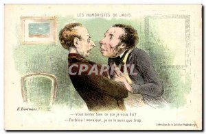 Old Postcard The humourists of formerly Daumier You feel what I say Illustrator