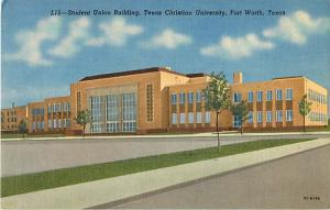Linen of Student Union Building Texas Christian University