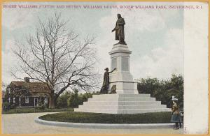 Providence, R.I., Roger Williams Statue and Betsey Williams House - 1908