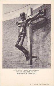 Vermont Burlington Crucifix By Paul Aschenbach Trinity College Chapel