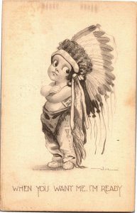 Boy Indian Chief, When You Want Me I'm Ready Bernhardt Wall c1911 Postcard D56