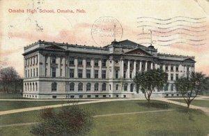 OMAHA , Nebraska , PU-1908 ; Omaha High School