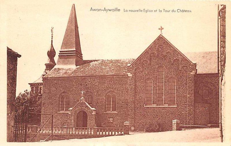 La nouvelle Eglie et la Tour du Chateau Awan Aywaille Belgium Unused