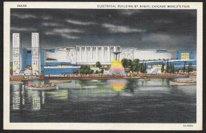 Chicago Worlds Fair 1933-1934 Electrical Building @ Nite Chicago Unused c1934