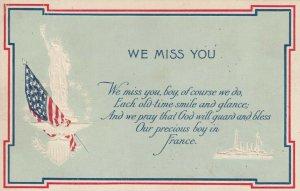 WE MISS YOU, Statue of Liberty, U. S. Flag, Poem, War Ship, 1900-10s