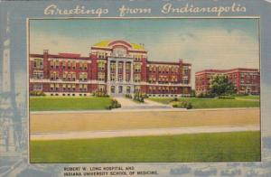 Indiana Indianapolis Robert W Long Hospital & Indiana University School Of Me...