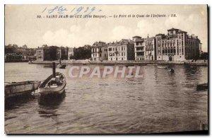 Old Postcard Saint Jean de Luz (Pyrenees Basses) The Port and Quai de l'Infante