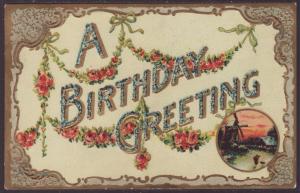 A Birthday Greeting,Flowers,Windmill Postcard
