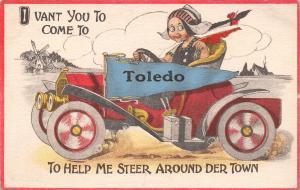 Toledo IA Ohio~I Vant You to Come and Steer Mit Me~Dutch Pennant c1913