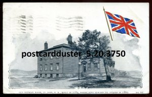 3750 - ST. JOHN NB Postcard 1905 Old Chipman House. Patriotic Flag