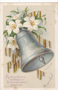 AS: Fond Easter Greetings, I am the Resurrection, Silver bell ringing, Lillie...