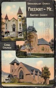 Freeport Maine~Universalist-Baptist-Congregational Churches~1922 Postcard
