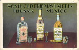 Some Old Friends I Met In Tijuana Mexico Gin Hennessy Bourbon W Border Postcard