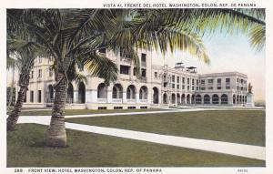 Front-View, Hotel Washington, COLON, Republic of Panama; 10-20s