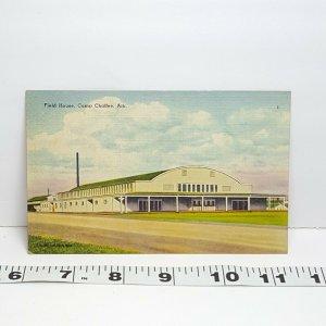 Vintage Postcard Field House Camp Chaffee Arkansas
