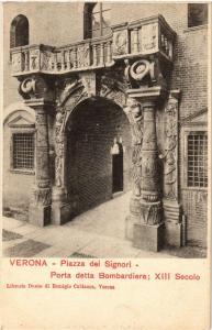 CPA VERONA Piazza dei Signori -Porta detta Bombardiera. ITALY (448526)