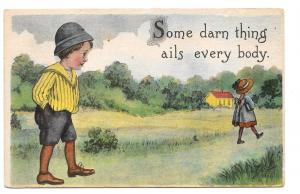 Comic Children Some Darn Things Ails Everybody Postcard 1913