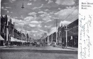 MAIN STREET, BOZEMAN, MONTANA, PRE-1907.