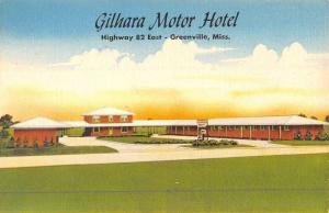 Greenville Mississippi Gilhara Motor Hotel Street View Antique Postcard K47032
