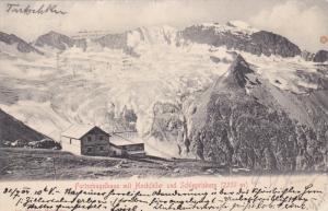 SWITZERLAND, 1900-1910's; Furtschagelhaus Mit Hochfeiler Und Schlegeiskees