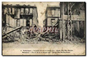 Old Postcard Thessaloniki Fire Of the 18 19 August 20, 1917 Quays Rue Max Har...