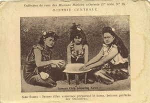PC CPA SAMOA, PACIFIC, SAMOAN GIRLS PREPARING KAWA, Vintage Postcard (b19437)