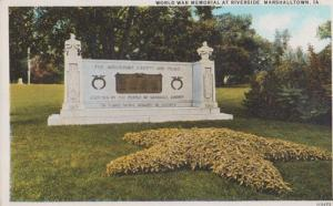World War WW1 Memorial At Riverside Marshalltown Iowa Military Old Postcard