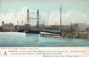 WINDSOR LOCKS , Connecticut, 1901-07 ; Toll Bridge