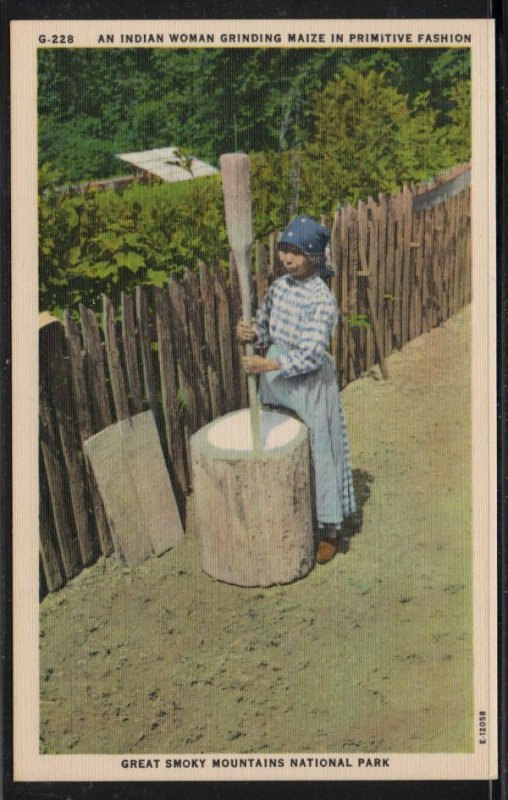 Color PC Indian Woman Grinding Maize Great Smoky Mountains Nat Park, Unused