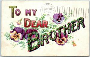 1908 Vintage Large Letter Greetings Postcard TO MY DEAR BROTHER Holly & Flowers
