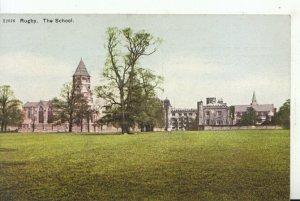 Warwickshire Postcard - The School - Rugby - Ref 16309A