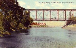 THE HIGH BRIDGE ON MILK RIVER, NORTHERN MONTANA 1910
