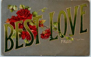 Vintage Large Letter Greetings Postcard BEST LOVE From (Blank) Red Roses 1910s