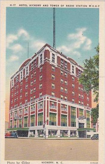 North Carolina Hickory Hotel Hickory And Tower Of Radio Station Whky