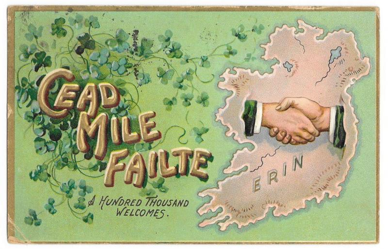 Cead Mile Failte - Hundred Thousand Welcomes TUCK - Vintage 1909 Postcard