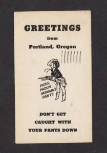 OR Greetings From PORTLAND OREGON Pants Down POSTCARD
