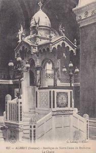 Albert , Somme , France, 00-10s ; Basilique de Notre-Dame de Brebieres La Chaire