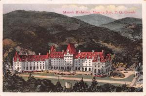 Manoir Richeliew, Murray Bay, Quebec, Canada,  Early Postcard, Unused