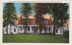 Windy Hill Manor, Where Aaron Burr was Concealed in 1807, Natchez, Mississipp...
