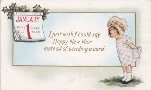Little girl wearing bonnet, I just wish I could say Happy New Year instead o...