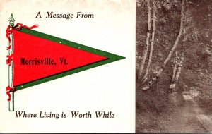 Vermont Morrisville A Message From 1912 Pennant Series