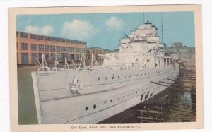 ST. JOHN , New Brunswick , Canada , 10s-20s; Dry Dock