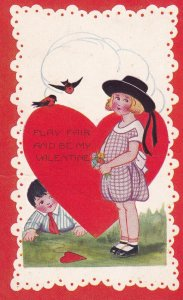 VALENTINE'S DAY, 1900-1910's; Play Fair And Be My Valentine