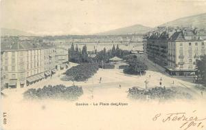 Switzerland Suisse Geneve Geneva la Place des Alpes 1901