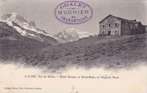 Col de Balme, Hotel Suisse, le Mont-Blanc et l'Aiguille Verte, Haute Savoie, ...